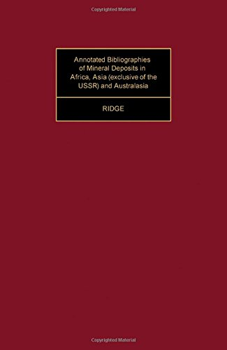 9780080204598: Annotated Bibliographies of Mineral Deposits in Africa, Asia (Exclusive of the U.S.S.R.) and Australasia