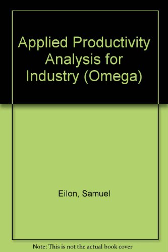9780080205069: Applied Productivity Analysis for Industry (Omega)
