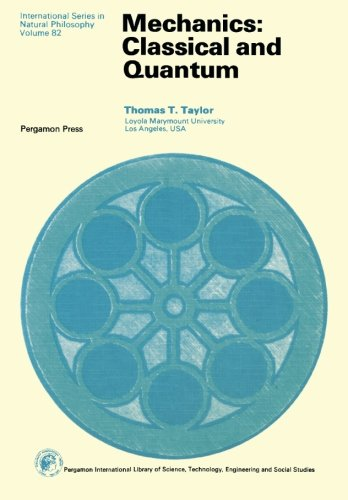 9780080205229: Mechanics: Classical and Quantum (Monographs in Natural Philosophy)