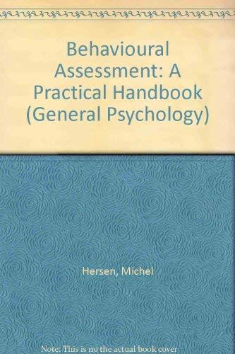 9780080205328: Behavioural Assessment: A Practical Handbook (General Psychology)
