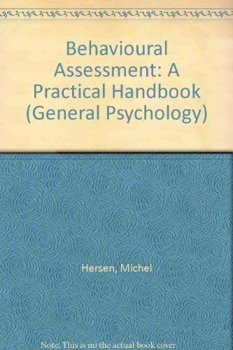 9780080205328: Behavioural Assessment: A Practical Handbook (General Psychology)
