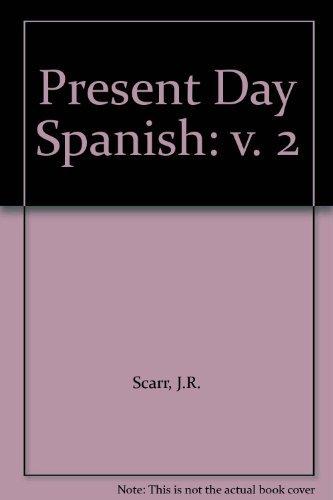9780080205595: Present Day Spanish: v. 2