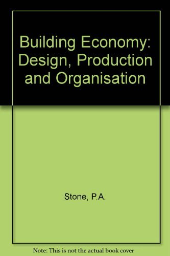 9780080205717: Building Economy: Design, Production and Organisation (Pergamon international library of science, technology, engineering and social studies)