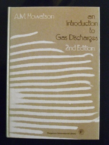 9780080205755: Introduction to Gas Discharges (Applied electricity and electronics)