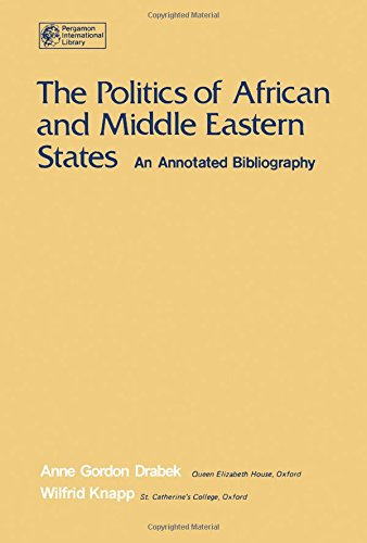 9780080205847: Politics of African and Middle Eastern States: An Annotated Bibliography (Pergamon international library)