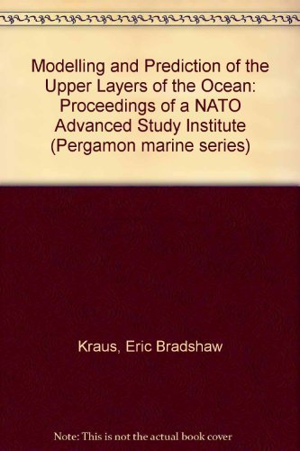 9780080206103: Modelling and Prediction of the Upper Layers of the Ocean: Proceedings of a NATO Advanced Study Institute