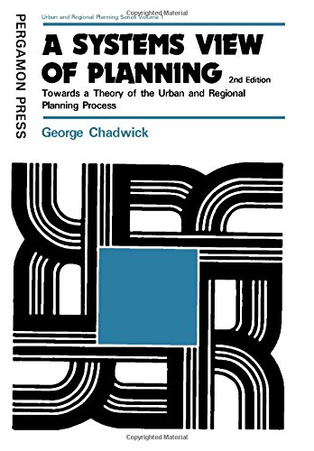 9780080206257: A Systems View of Planning: Towards a Theory of the Urban and Regional Planning Process