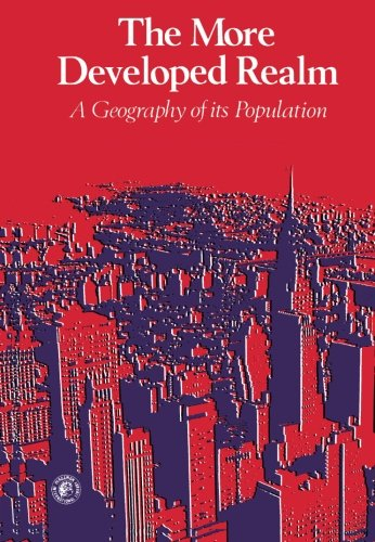 9780080206301: The More Developed Realm: A Geography of its Population (Pergamon Oxford Geographies)