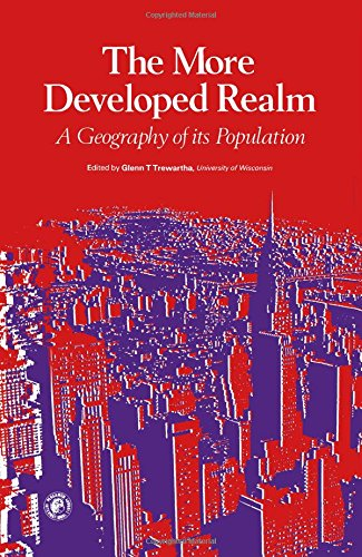 9780080206318: More Developed Realm: Geography of Its Population (Pergamon Oxford Geographies)