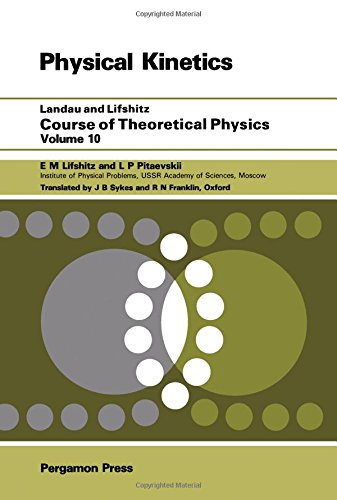 9780080206417: Course of Theoretical Physics: Physical Kinetics (Course of Theorectical Physics Series: Vol 10)