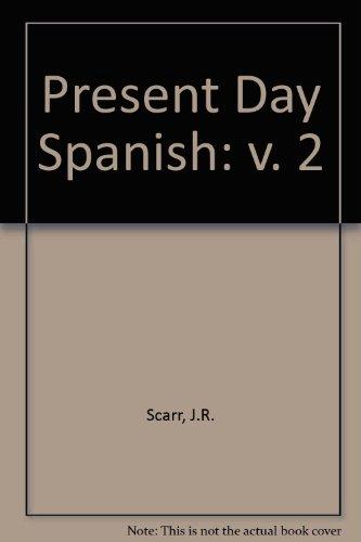 9780080207179: Present Day Spanish: v. 2