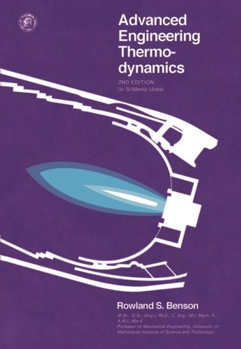 9780080207186: Advanced Engineering Thermodynamics: Thermodynamics and Fluid Mechanics Series, 2nd Edition