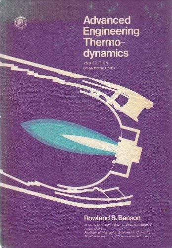 9780080207193: Advanced Engineering Thermodynamics (Thermodynamics and fluid mechanics series)