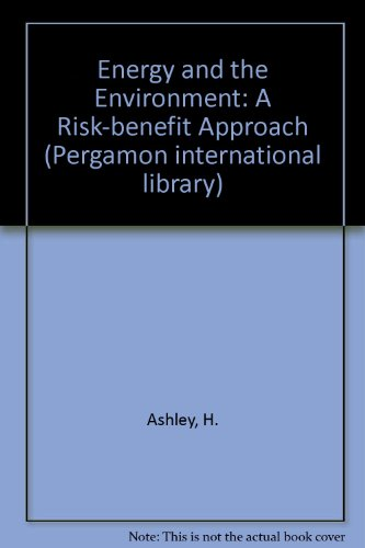 9780080208732: Energy and the Environment, a Risk-Benefit Approach