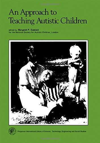 9780080208954: An Approach to Teaching Autistic Children (Pergamon International Library of Science, Technology, Engineering and Social Studies)