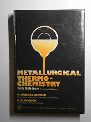 9780080208978: Metallurgical Thermochemistry, Fifth Edition (International Series on Materials Science and Technology)