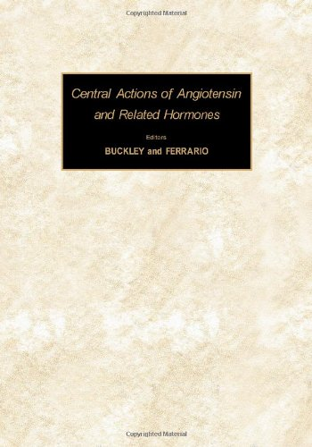 9780080209333: Central actions of angiotensin and related hormones