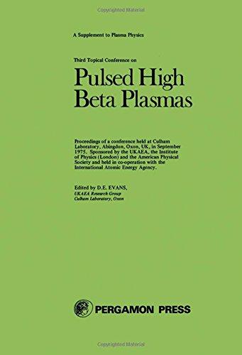 Pulsed High Beta Plasmas: Proceedings of the: Evans, David Evan;United