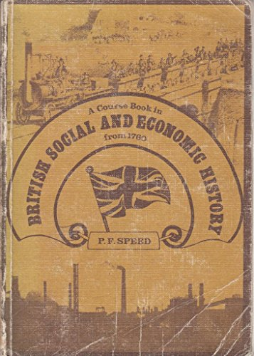 9780080209951: A Course Book in Social and Economic History from 1760
