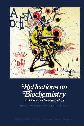 9780080210100: Reflections on Biochemistry: In Honour of Severo Ochoa
