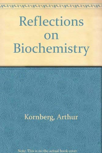 9780080210117: Reflections on Biochemistry: In Honour of Severo Ochoa