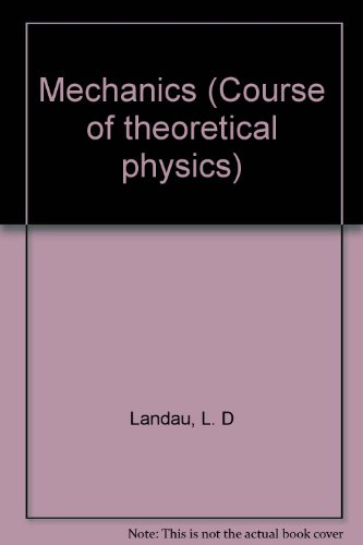9780080210209: Mechanics (Course of theoretical physics)