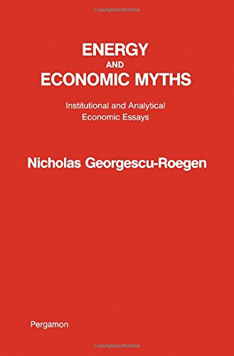 9780080210278: Energy and Economic Myths: Institutional and Analytical Economic Essays
