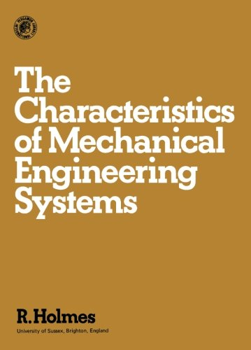 9780080210322: The Characteristics of Mechanical Engineering Systems: Pergamon International Library of Science, Technology, Engineering and Social Studies
