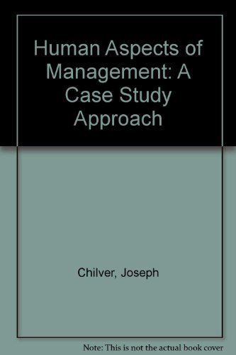 9780080210476: Human Aspects of Management: A Case Study Approach