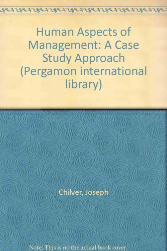 9780080210483: Human Aspects of Management: A Case Study Approach (Pergamon international library)