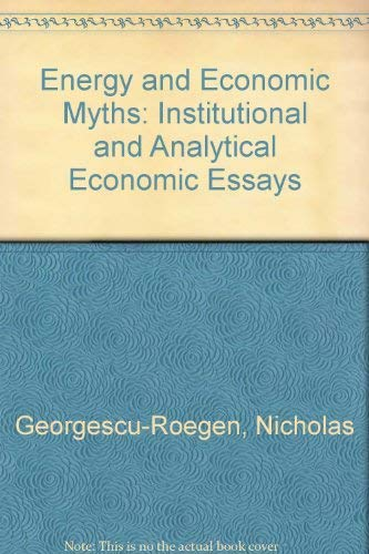 9780080210568: Energy and Economic Myths: Institutional and Analytical Economic Essays