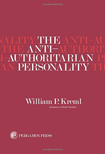 9780080210636: Anti-authoritarian Personality (International series of monographs in experimental psychology ; v. 21)