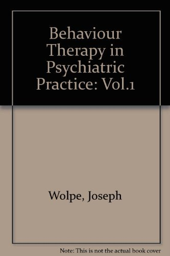 9780080211473: Behavior Therapy in Psychiatric Practice (Vol.1)