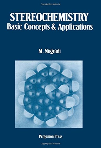 9780080211619: Stereochemistry: Basic Concepts and Applications