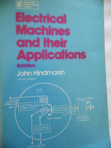 9780080211640: Electrical Machines and Their Applications