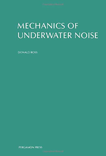 9780080211817: Mechanics of Underwater Noise