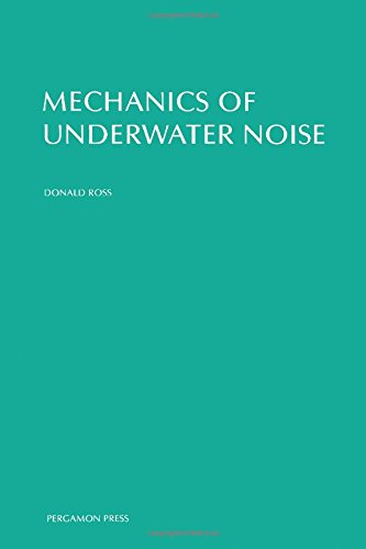 9780080211824: Mechanics of Underwater Noise