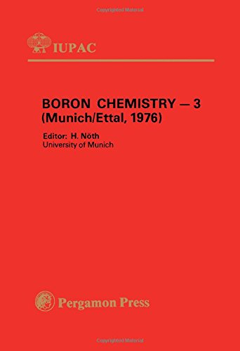 9780080212067: Boron Chemistry: 3rd: Symposium Proceedings (IUPAC Publications)