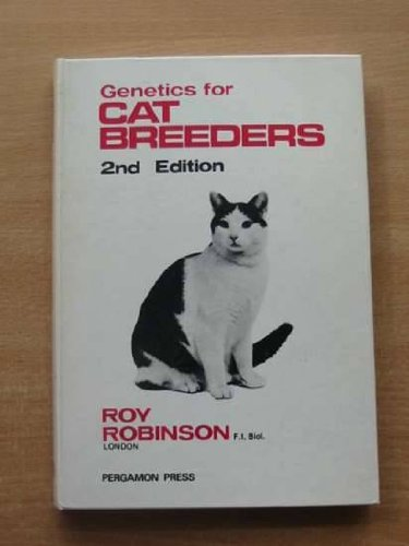 9780080212098: Genetics for cat breeders (International series in pure and applied biology. Division: Zoology)