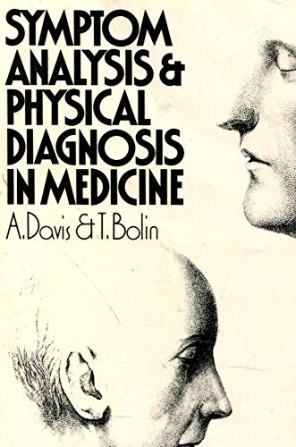 9780080212449: Symptom Analysis and Physical Diagnosis in Medicine