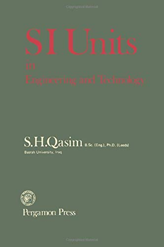9780080212784: SI Units in Engineering and Technology (Pergamon international library of science, technology, engineering & social studies)