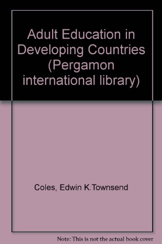 9780080212937: Adult Education in Developing Countries (Pergamon international library)