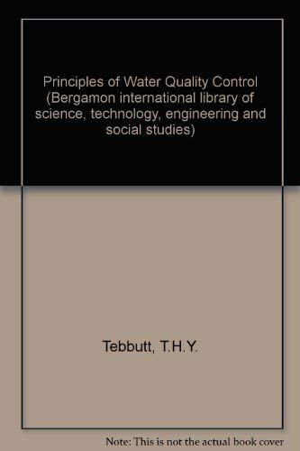 9780080212975: Principles of Water Quality Control (Bergamon international library of science, technology, engineering and social studies)