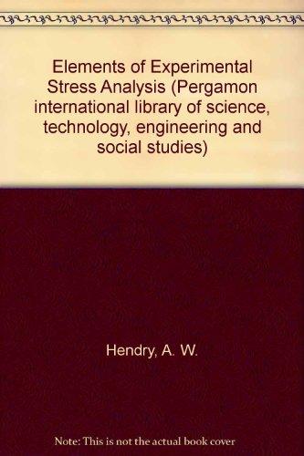 9780080213002: Elements of Experimental Stress Analysis
