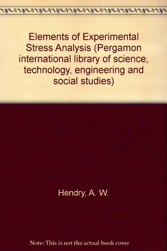 9780080213002: Elements of Experimental Stress Analysis