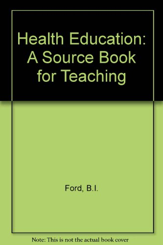 9780080213262: Health Education: A Sourcebook for Teaching