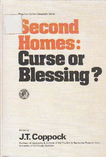 9780080213712: Second Homes: Curse or Blessing? (Pergamon Oxford Geographies)