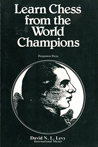 9780080213880: Learn Chess from the World Champions