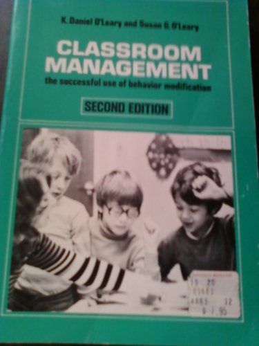 9780080213958: Classroom Management: The Successful Use of Behavior Modification (Certification Press Study Guides)