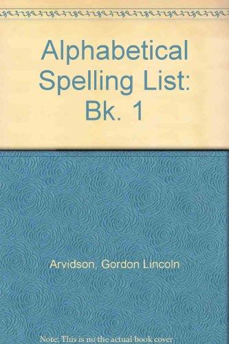 9780080213996: Alphabetical Spelling List: Bk. 1